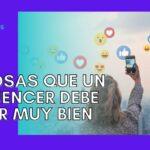 10 cosas que debe saber un influencer